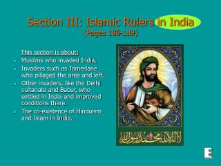 Section III: Islamic Rulers in India (Pages 186-189)