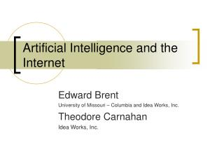 Artificial Intelligence and the Internet