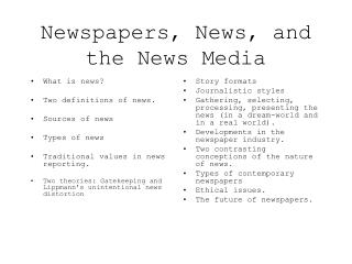 Newspapers, News, and the News Media