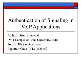 Authentication of Signaling in VoIP Applications