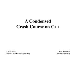 A Condensed Crash Course on C++