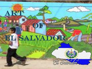 art 			OF  El Salvador