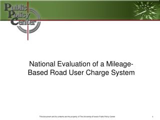 National Evaluation of a Mileage-Based Road User Charge System