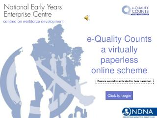 e-Quality Counts a virtually paperless online scheme