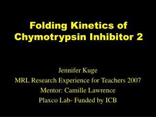 Folding Kinetics of  Chymotrypsin Inhibitor 2