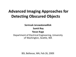 Advanced Imaging Approaches for Detecting Obscured Objects