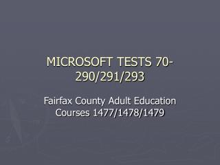 MICROSOFT TESTS 70-290