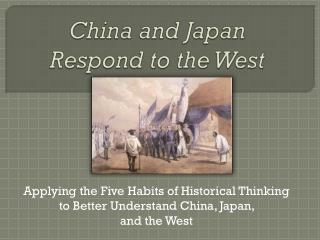 China and Japan  Respond to the West