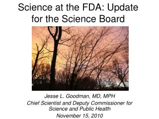 Science at the FDA: Update for the Science Board
