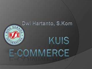 Kuis e-commerce