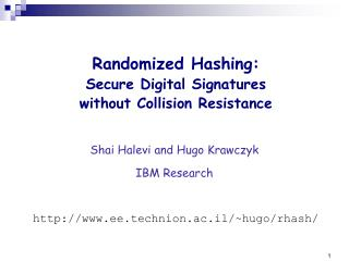 Randomized Hashing: Secure Digital Signatures without Collision Resistance