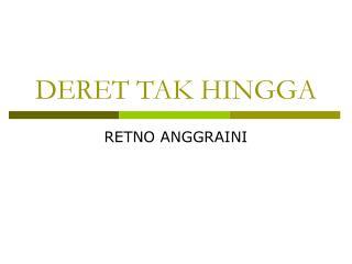 DERET TAK HINGGA