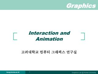 Interaction and Animation