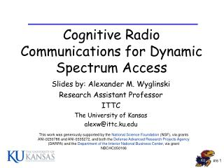 Cognitive Radio Communications for Dynamic Spectrum Access