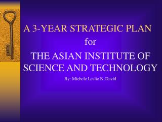 A 3-YEAR STRATEGIC PLAN