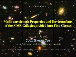 Multi-wavelength Properties and Environments of  the  SDSS Galaxies divided into Fine Classes