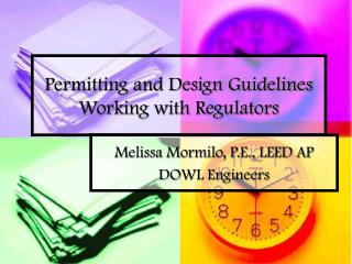 Permitting and Design Guidelines Working with Regulators
