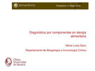 Diagnóstico por componentes en alergia alimentaria