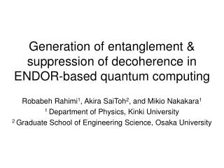 Generation of entanglement & suppression of decoherence in ENDOR-based quantum computing