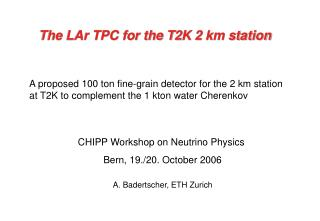 The LAr TPC for the T2K 2 km station