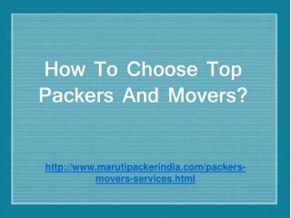 How to choose top packers and movers