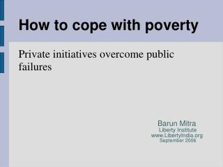 How to cope with poverty