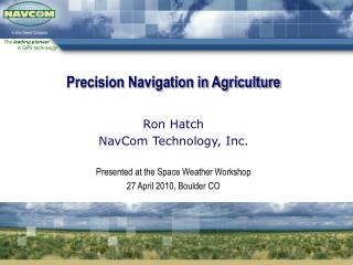 Precision Navigation in Agriculture