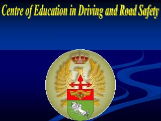 Centre of Education in Driving and Road Safety