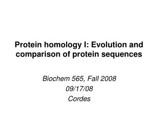 Protein homology I: Evolution and comparison of protein sequences