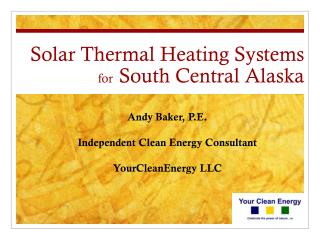 Solar Thermal Heating Systems  for South Central Alaska