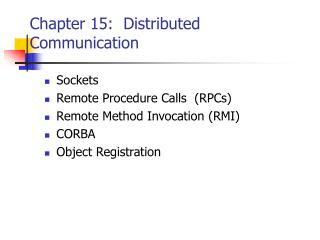 Chapter 15:  Distributed Communication