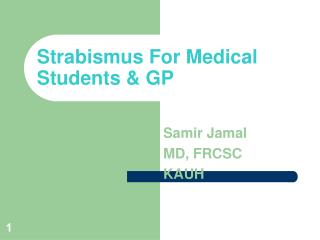 Strabismus For Medical Students & GP