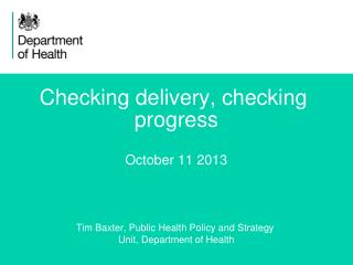 Checking delivery, checking  progress October 11 2013