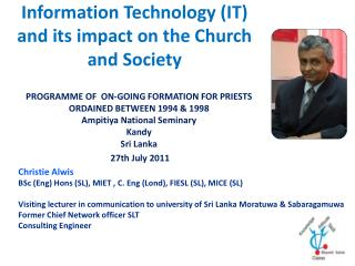 Information Technology (IT) and its impact on the Church and Society