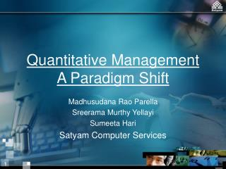 Quantitative Management   A Paradigm Shift