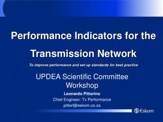 UPDEA Scientific Committee Workshop Leonardo Pittorino  Chief Engineer: Tx Performance