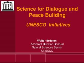 Science for Dialogue and  Peace Building