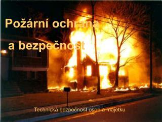 Požární ochrana  a bezpečnost