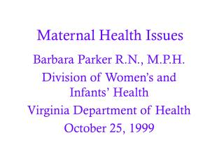 Maternal Health Issues