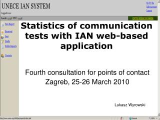 Statistics of communication tests with IAN web-based application