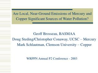 Are Local, Near-Ground Emissions of Mercury and Copper Significant Sources of Water Pollution?