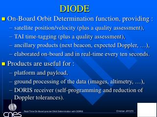 On-Board Orbit Determination function, providing :