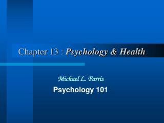 Chapter 13 :  Psychology & Health