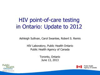HIV point-of-care testing  in Ontario: Update to 2012