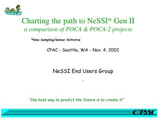 Charting the path to NeSSI* Gen II a comparison of POCA & POCA-2 projects