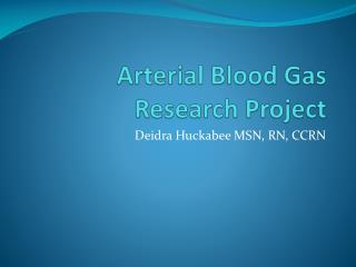 Arterial Blood Gas Research Project