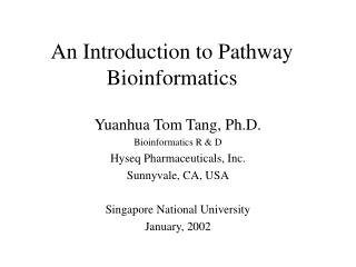 An Introduction to Pathway Bioinformatics
