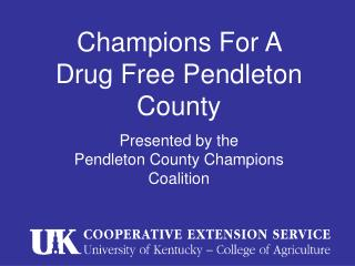 Champions For A Drug Free Pendleton County