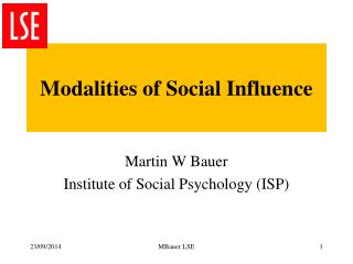 Modalities of Social Influence
