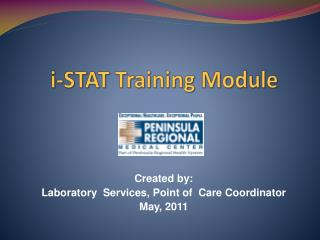 i -STAT Training Module